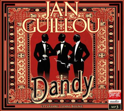 Dandy [Elektronisk resurs] / Jan Guillou