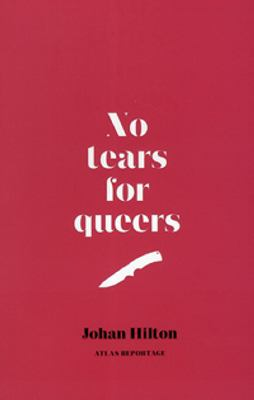No tears for queers