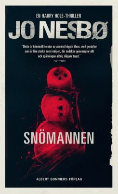 Snömannen [Elektronisk resurs] : [en Harry Hole-thriller]