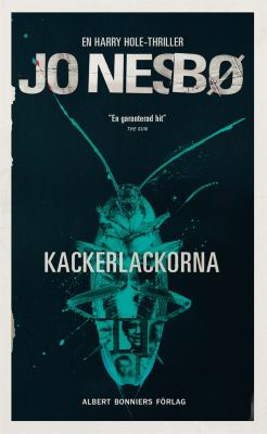 Kackerlackorna [Elektronisk resurs] : [en Harry Hole-thriller]