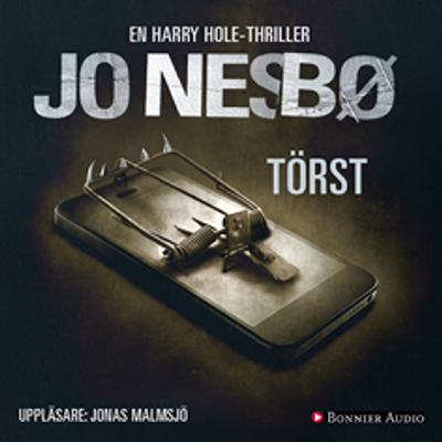 Törst [Ljudupptagning] : en Harry Hole-thriller