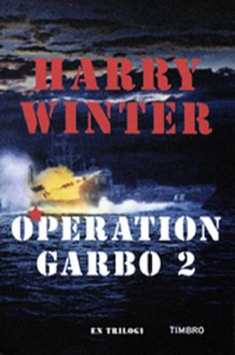 Operation Garbo 2, Slutet
